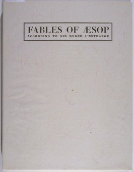 Fables of Aesop: According to Sir Roger L'Estrange (translated by Sir Roger L'Estrange) (Paris: Harrison of Paris, 1931)