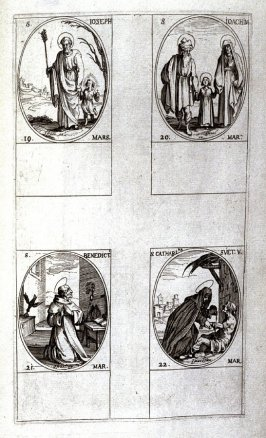 St. Joseph, March 19; St.Joachim, March 20; St. Benedict, March 21; St. Catherine of Sweden, March 22; twenty-fourth plate from the book, Les IMAGES DE TOUS/LES SAINCTS ET SAINTES /DE L'ANNÉE... (Images of All the Saints of the Year...)(Paris: Chez Israël