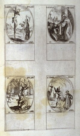 St. Mary of the Sorrows , April 16; St.Stephen, Cistercian Abbot, April 17; St. Apollonius, April 18; St. Timon,Deacon, April 19; thirty-second plate from the book, Les IMAGES DE TOUS/LES SAINCTS ET SAINTES /DE L'ANNÉE... (Images of All the Saints of the