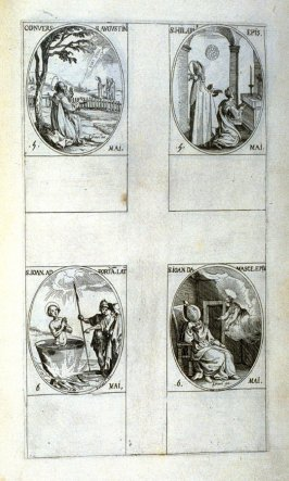 Conversion of St. Augustine, May 5; St. Hilary, Bishop, May 5; St.John in Front of the Latin Gate, May 6; St. John of Damascus, Bishop, May 6; thirty-eighth plate from the book, Les IMAGES DE TOUS/LES SAINCTS ET SAINTES /DE L'ANNÉE... (Images of All the S