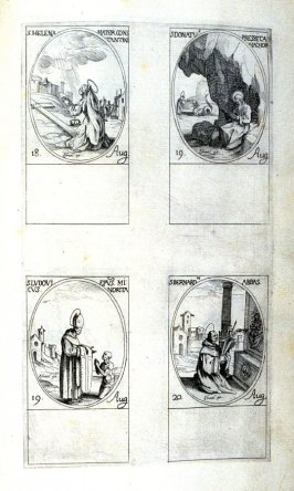 St. Helena, Mother of Constantine, August 18; St.Donatus, Priest and Anchorite, August 19; St. Louis, Bishop and Minorite, August 19; St.Bernard, Abbot, August 20; seventy-second plate from the book, Les IMAGES DE TOUS/LES SAINCTS ET SAINTES /DE L'ANNÉE..