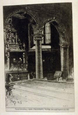 The Chapel and Founder's Tomb, Charterhouse, frontispiece in the book Charterhouse Old and New by E.P. Eardley Wilmot and E.C. Streatfield (London: John C. Nimmo, 1895)