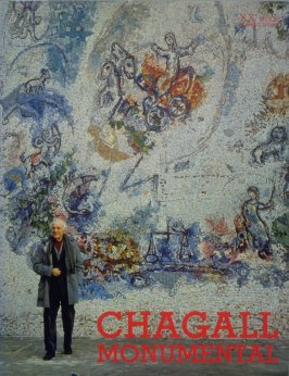 Chagall Monumental (Paris: Société internationale d'Art XXe Siècle…, 1973)