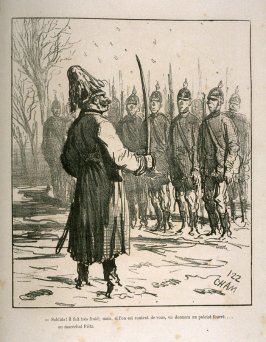 Soldats! il fait très froid; mais, si l'on est content de vous, on donnera un paletot fourré....au maréchal Fritz. (Soldiers! It's very cold; but, if it is all right with you, we will give Marshal Fritz a fur coat), thirtieth plate in the book, Album du S