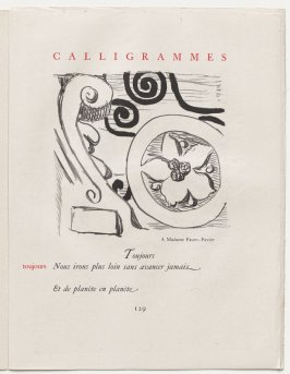 """toujours,"" pg. 129, in the book Calligrammes by Guillaume Apollinaire (Paris: Librairie Gallimard, 1930)"