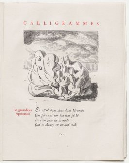 """les grenadines repentantes,"" pg. 153, in the book Calligrammes by Guillaume Apollinaire (Paris: Librairie Gallimard, 1930)"