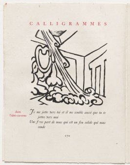 """dans l'abri-caverne,"" pg. 170, in the book Calligrammes by Guillaume Apollinaire (Paris: Librairie Gallimard, 1930)"