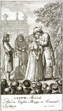 Peter the Great embracing a woman condemned to be beheaded (Peter the Great shows his severity in criminal laws!!)