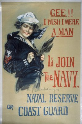 Gee!! I Wish I Were a Man, I'd Join the Navy, Naval Reserve or Coast Guard