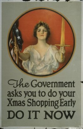 The Government asks you to do your Xmas Shopping Early - World War I poster