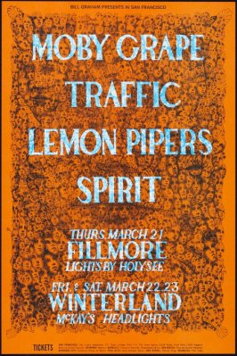 Moby Grape, Traffic, Lemon Pipers, Spirit, March 21, Fillmore Auditorium, March 22 & 23, Winterland