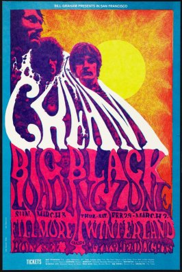 Cream, Big Black, Loading Zone, March 3, Fillmore Auditorium, February 29 - March 2, Winterland