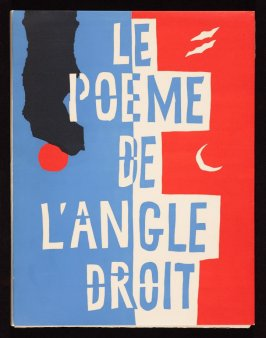 Cover, for the book Le Poéme de l'angle droit by Edmond Jeanneret (Le Corbusier) (Paris: Tériade Éditeur, 1955)