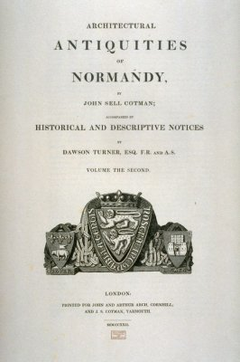 Title-page to the first and second volumes of 'Architectural Antiquities of Normandy'
