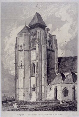 Tower of the Church of Treport, Near Eu, from the series 'Architectural Antiquities of Normandy'