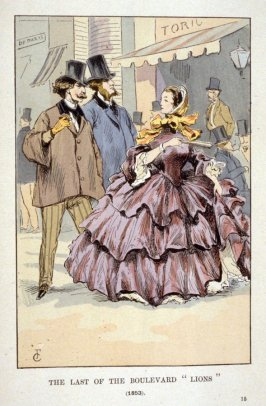 "The Last of the Boulevard ""Lions"" (1853), plate 15 in the book Fashion in Paris… from the Revolution to the end of the XIXth century by Octave Uzanne, trnslated by Lady Mary Loyd (London: William Heinemann, 1901)"
