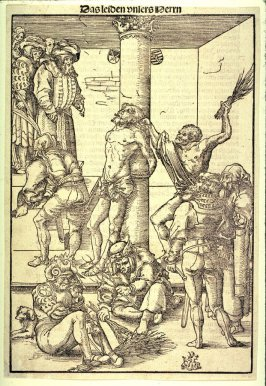 The Flagellation, from The Passion; as published in Antonius Corvinus, Die Passion Christi... (Wittenberg: Georg Rhau, 1538)