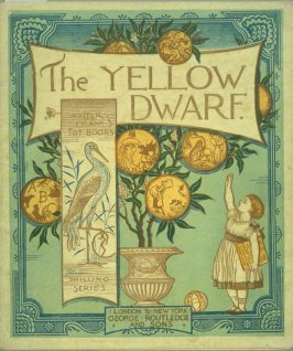 The Yellow Dwarf(London & New York: George Routledge and Sons]