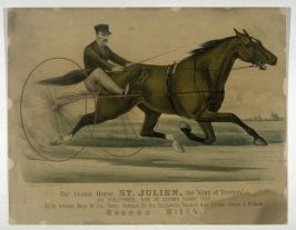 "The Grand Horse St. Julien, the ""King of Trotters"""