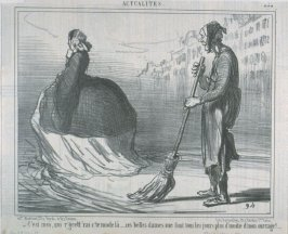 C'est moi qui r'grett'rai c'te mode là... ces belles dames me font tous les jours plus d'moitié d'mon ouvrage!.... no. 438 of the series Actualités published in Le Charivari 15 September 1857