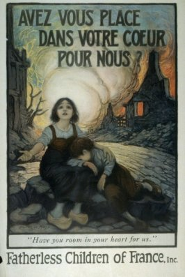 Avez Vous Place Dans Votre Coeur Pour Nous? (Have You Room in Your Heart For Us) - World War I Poster