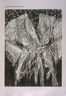 """Arrayed in White Robes,"" illustration in the book The Apocalypse/The Revelation of Saint John The Divine/The Last Book of the New Testament from the King James Version of the Bible, 1611, with Twenty-nine Prints from Woodblocks Cut by Jim Dine. (San Fran"