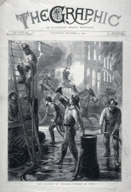 The Burning of Chicago, Firemen ar Work - Cover Illustration The Graphic, 21 October 1871
