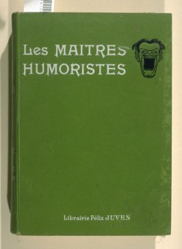 Les maîtres humoristes. Abel Faivre (Paris: Société d'Edition et de Publications. Librairie Félix Julien, [1907]). [With additional numbers for 1907 featuring Benjamin Rabier, Caran d'Ache, and Hermann-Paul.]