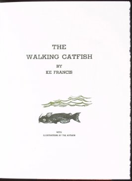 [Catfish], title page image for the story, The Walking Catfish by Ke Francis and second image in the book Jugline: A Fish Tale and a Portfolio of Prints (Tupelo MS: Hoopsnake Press, 1992)