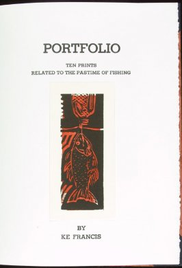 Title page to the portfolio section, Portfolio, Ten Prints Related to the Pastime of Fishing by Ke Francis, eleventh image in the book Jugline: A Fish Tale and a Portfolio of Prints (Tupelo MS: Hoopsnake Press, 1992)