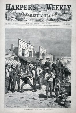 A Saturday Noon in a Southwestern Town - from Harper's Weekly, (July 25, 1874), cover