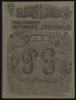 Paul Gauguin's Intimate Journals, translated by Van Wyck Brooks, preface by Emile Gauguin (New York: Boni and Liveright, 1921)