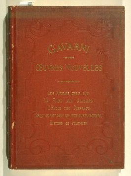 title from front cover: Oeuvres nouvelles ([Paris: Librairie Nouvelle, ca. 1840], [vol. 3 (indicated by *** at foot of spine)]