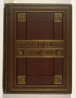 Etchings in Belgium (London: Seeley, Jackson, and Halliday, 1878)