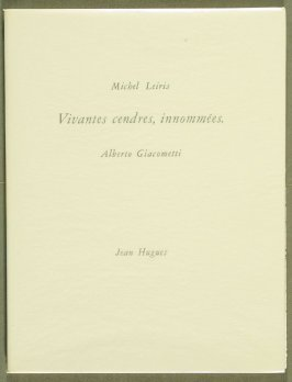 Vivantes cendres, innomées by Michel Leiris (Paris: Jean Hugues, 1961).
