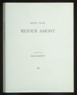 Retour amont by René Char (Paris: G.L.M.(Guy Lévis Mano), 1965).