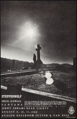"""Steppenwolf,"" Steppenwolf, Siegal Schwall, Santana, August 9 - 11, Avalon Ballroom"