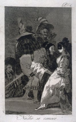 Nadie se conoce (Nobody Knows Himself), plate 6 from the series Los Caprichos (Caprices)