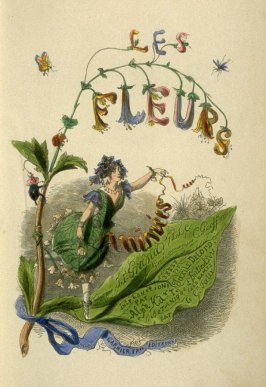 Pictorial title page in the book, Les Fleurs animées (Paris: Garnier Frères, undated)