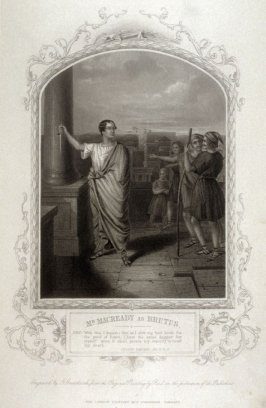 Mr. Macready as Brutus in Julius Caesar