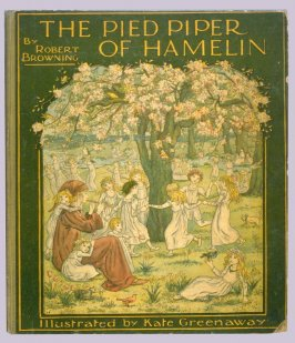 The Pied Piper of Hamelin by Robert Browning (London and New York: Frederick Warne, [1888])