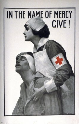 In the Name of Mercy, Give! - World War I Poster