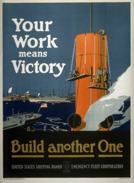 Your Work Means Victory - World War I Poster
