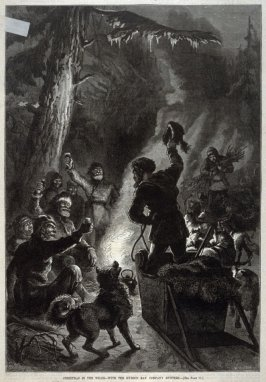 Christmas in the Wilds - With the Hudson Bay Hunters - p.32 Harper's Weekly 13 January 1877