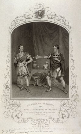 Mr. Macready as Cassius and Mr. E. L. Davenport as Brutus in Julius Caesar.