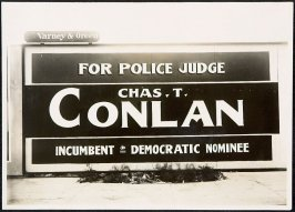Chas. T. Conlan for Police Judge Billboard
