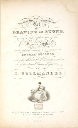 Title page in the book, The Art of Drawing on Stone (London: C. Hullmandel & R. Ackermann, [1824]