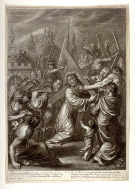 Christ Carrying the Cross, plate 17 from The Passion of Christ