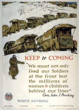 Keep it Coming- World War I Poster