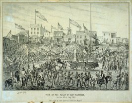 View of the Plaza of San Francisco, on the 4th of July 1851